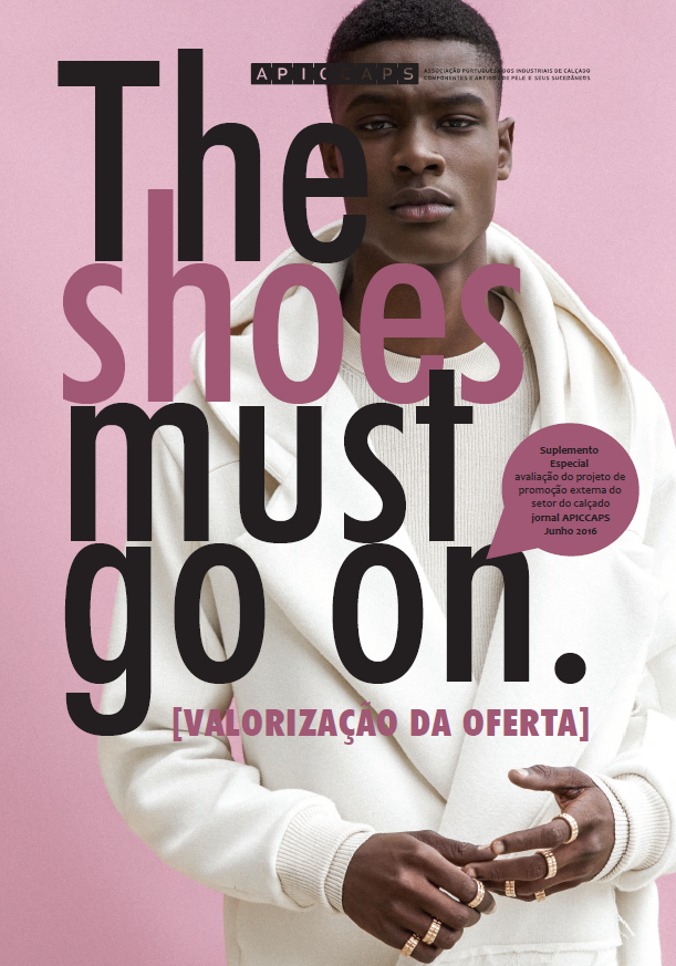 The Shoes Must Go On Publications Shoes Must Go On - Valorização da Oferta 06/2016
